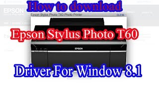driver may in epson t60 download