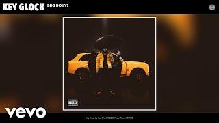 Key Glock - Biig Boyy! (Audio)