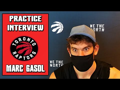 Marc Gasol Practice Interview | Raptors vs Grizzlies | 08-08-20