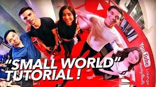 """Small World"" Tutorial! w/ Wil Dasovich, Janina Vela, Daniel Marsh, Haley Dasovich, Jako De Leon !"