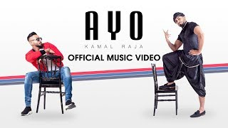 Kamal Raja - AYO [OFFICIAL MUSIC VIDEO 2019]