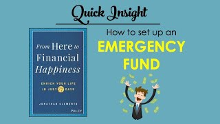 HOW TO SET UP AN EMERGENCY FUND IN 5 EASY STEPS | Quick insight from HERE TO FINANCIAL HAPPINESS