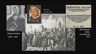 65. Gaismas Ceļš: Anabaptisti Reformācijas laikā 16.gs. sākumā