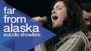 """""""Thievery"""" - Far From alaska no Estúdio Showlivre 2014"""
