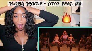 Gloria Groove   YoYo (feat. IZA) | REACTION