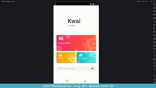 Cara Cepat dapat Koin, Follower dan Referal di Aplikasi Kwai Go