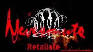 Nevermute - Retaliate