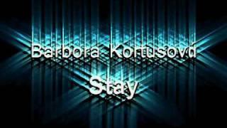 Video Barbora Kortusová - Stay (Miley Cyrus Cover)