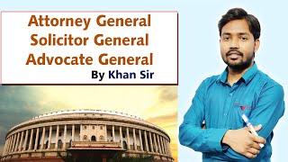 Attorney General   Solicitor General   Advocate General   महाधिवक्ता   प्रधान पब्लिक प्रोसेक्यूटर
