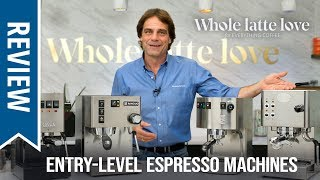 Review: Premium Entry-Level Espresso Machines