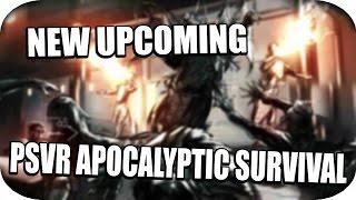 PSVR - New Upcoming PSVR Apocalyptic Survival Game Trailer! (Pervader VR)