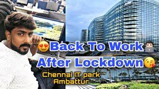 Going Back To Work! After LOCKDOWN - September 2020 | Ambattur IT Park in Chennai |Rajvlogs
