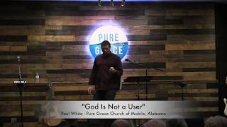 God Is Not A User