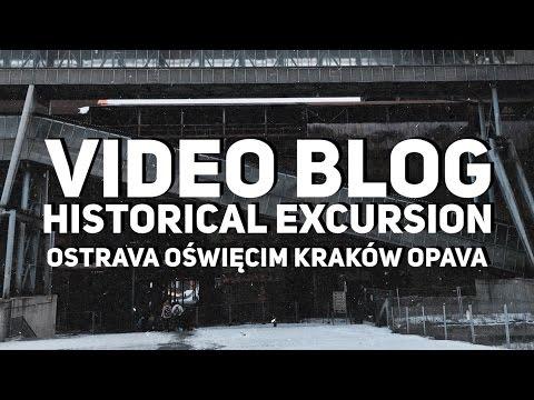 Historická exkurze ~ Ostrava, Oświęcim, Kraków a Opava | Video blog