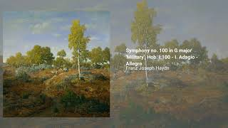 Symphony no. 100 in G major 'Military', Hob. I:100