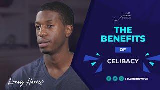 Korey Harris shares the Benefits of Celibacy