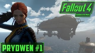 Fallout 4 - Building with Mods - Prydwen #1