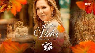 É a Vida - Vera Lúcia feat Henrique Santos