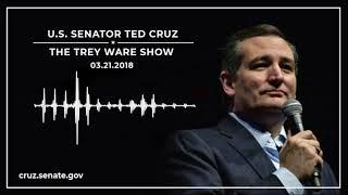 Sen. Cruz on The Trey Ware Show - March 21, 2018