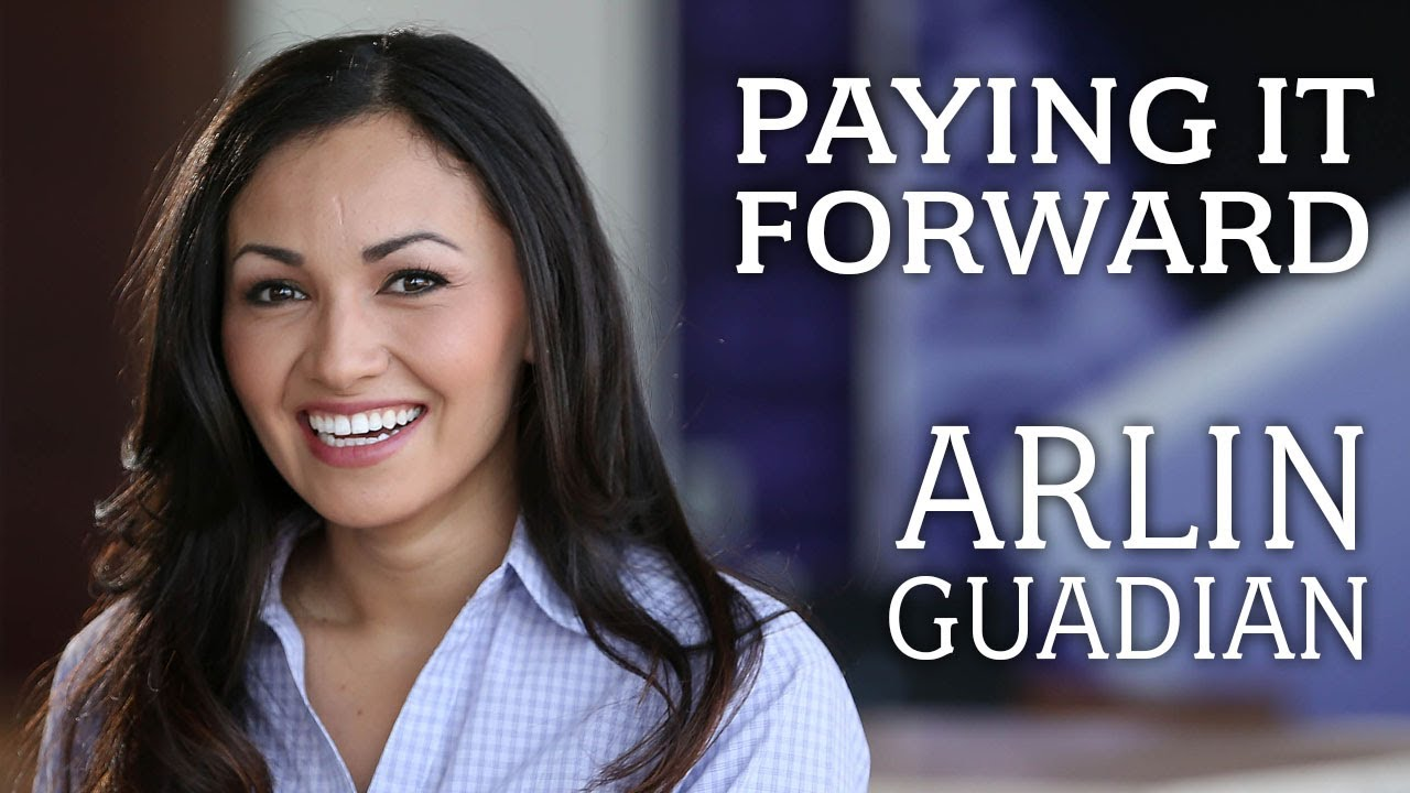 Paying it Forward, Arlin Guadian