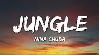 Nina Chuba - Jungle (Lyrics)