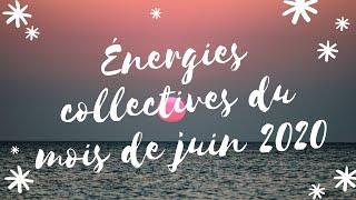 Energies collectives du mois de juin 2020 ♥ Nettoyage collectif, Renaissance et Créativité ♥