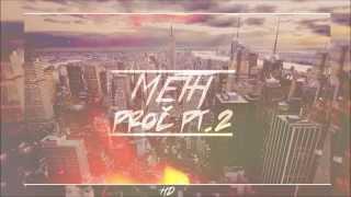 05. METH - Proč pt.2 (Prod. Freedope)