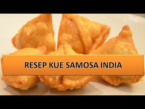Video RESEP KUE SAMOSA INDIA