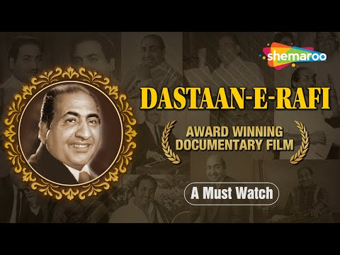 DASTAAN-E-RAFI | Documentary Film on Mohd.Rafi | The Great Legend Rafi Saab | A Tribute To Mohd.Rafi