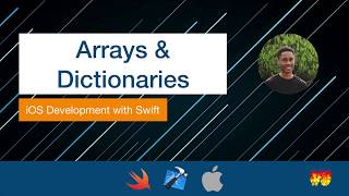 Introduction to Swift 9 - Arrays & Dictionaries