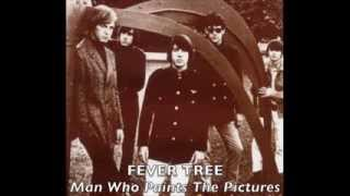 ☞Fever Tree ☆ Man Who Paints The Pictures 1968