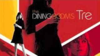 The DIning Rooms - You