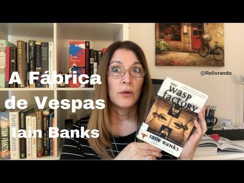 A Fábrica de Vespas - Iain Banks