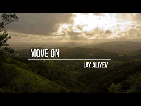 , title : 'Jay Aliyev - Move On (Original Mix)'