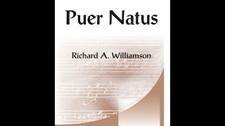 Puer Natus (SATB) - Richard A Williamson