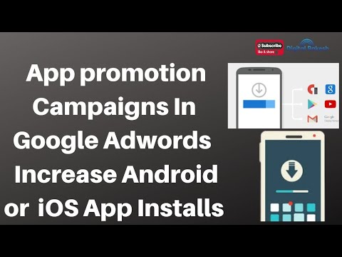 How To Create App promotion Campaigns In Google Adwords
