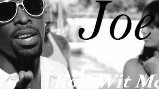 Joe - Roll Wit Me ft. Shota