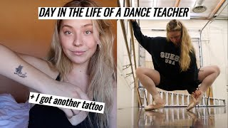 Day In The Life Of A Dance Teacher + TATTOO REVEAL