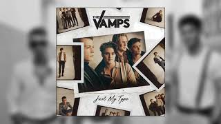 The Vamps Just My Type Official Audio