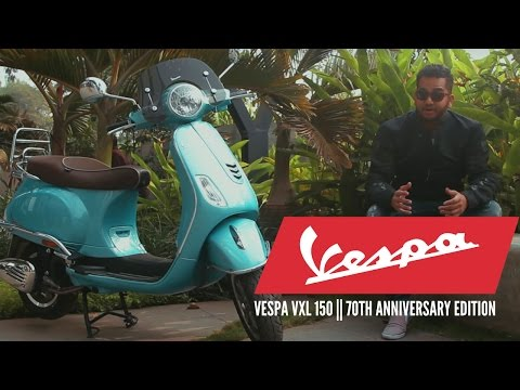 Piaggio Vespa Review: Vespa VXL 150 || 70th Anniversary Edition