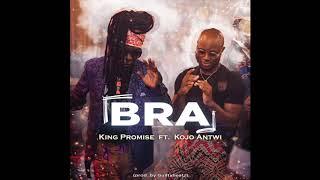 King Promise Ft Kojo Antwi   Bra (Audio)