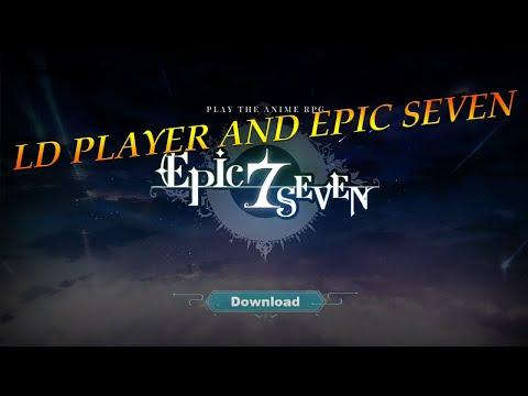 Epic Seven: How to run Epic Seven Smoothly on LDPlayer - смотреть