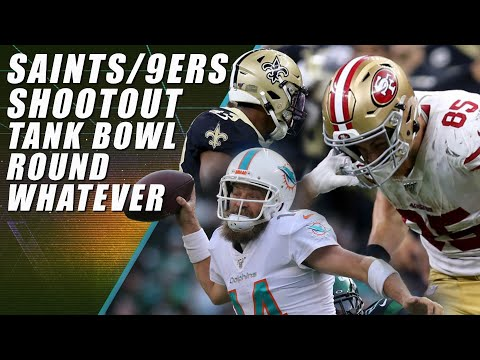 49ers Win Shootout & Tank Bowl Round Whatever