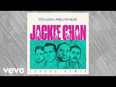 Tiësto, Dzeko - Jackie Chan (Lookas Remix / Audio) ft. Preme, Post Malone