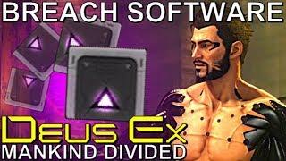 All 30 Breach Software Guide - Deus Ex: Mankind Divided