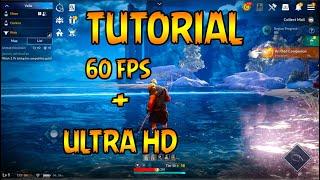 Tutorial Black desert Mobile 60 FPS + Ultra HD no LD PLAYER !!!