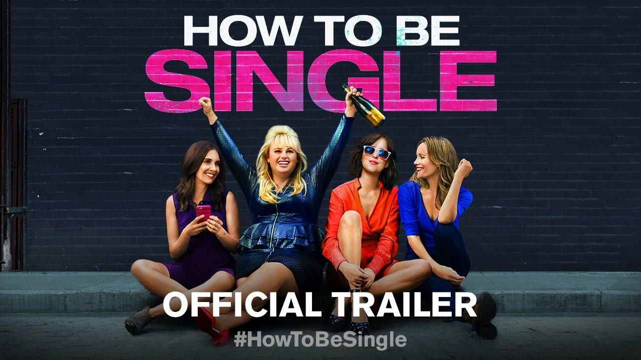 Trailer för How to Be Single