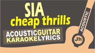 Sia - cheap thrills (Acoustic Guitar Karaoke)