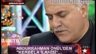 Nihat Hatipoğlu - Kerbela - Abdurrahman Önül