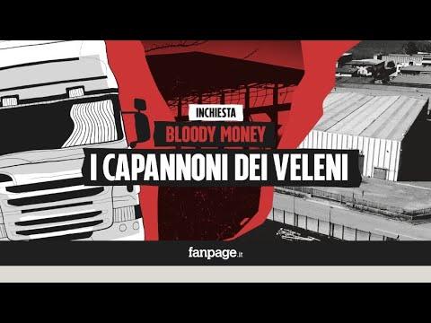 Bloody Money 5 - I capannoni dei veleni al Nord Italia e la cricca dei rifiuti:
